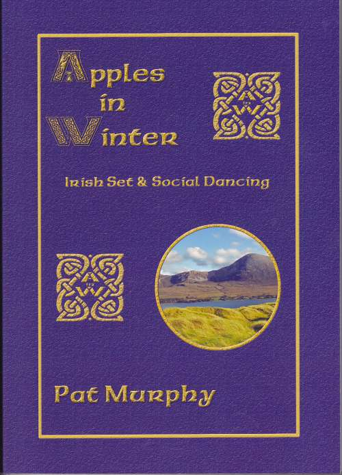 Pat Murphy - Apples in Winter(Irish Set and Social Dancing