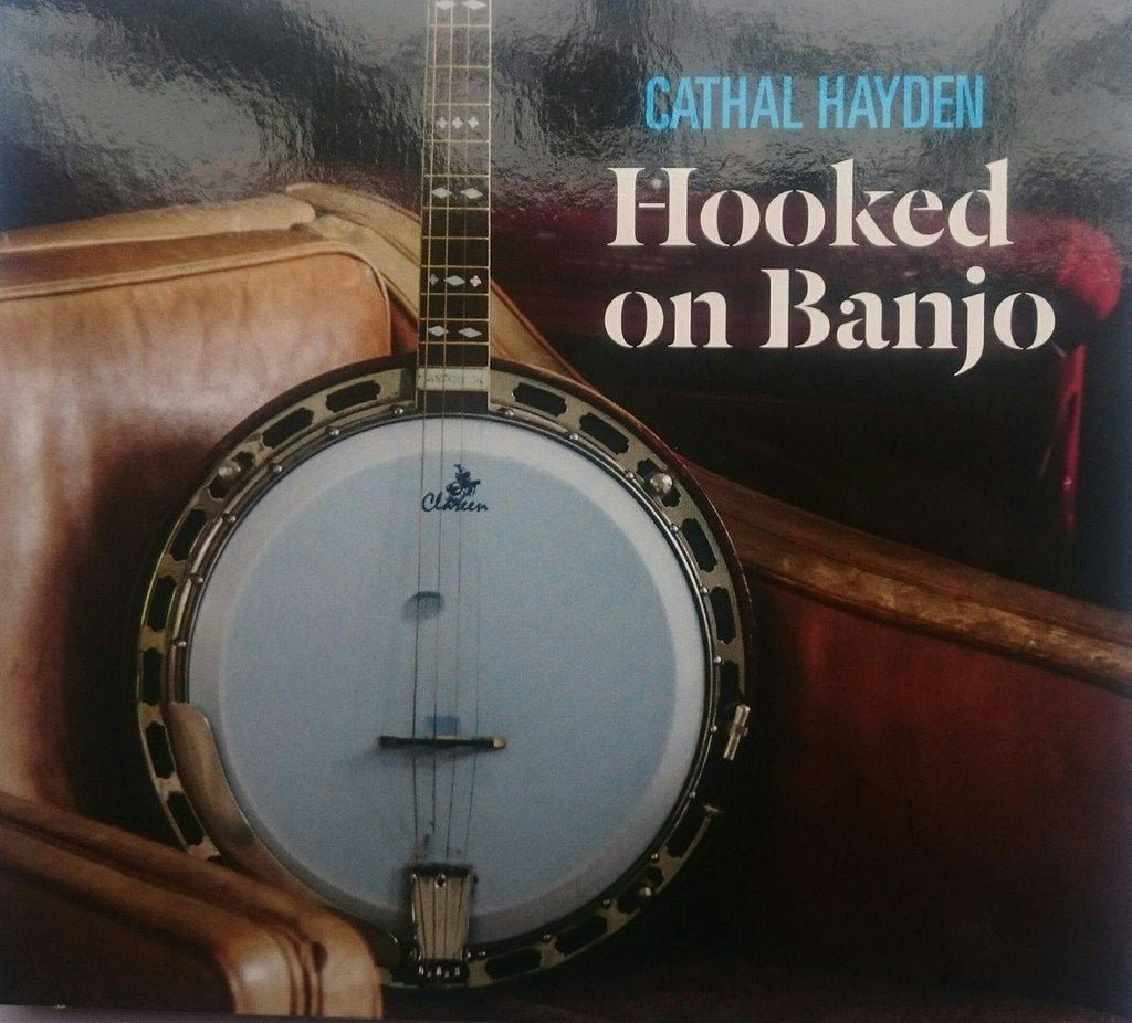 Cathal Hayden<h3>Hooked on Banjo