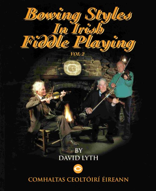 Bowing Styles in Irish Fiddle Playing Volume2