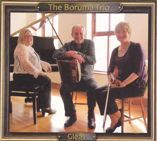 The Boruma Trio - Andrew MacNamara, Eileen O' Brien and Geraldine Cotter<h3>Gleas
