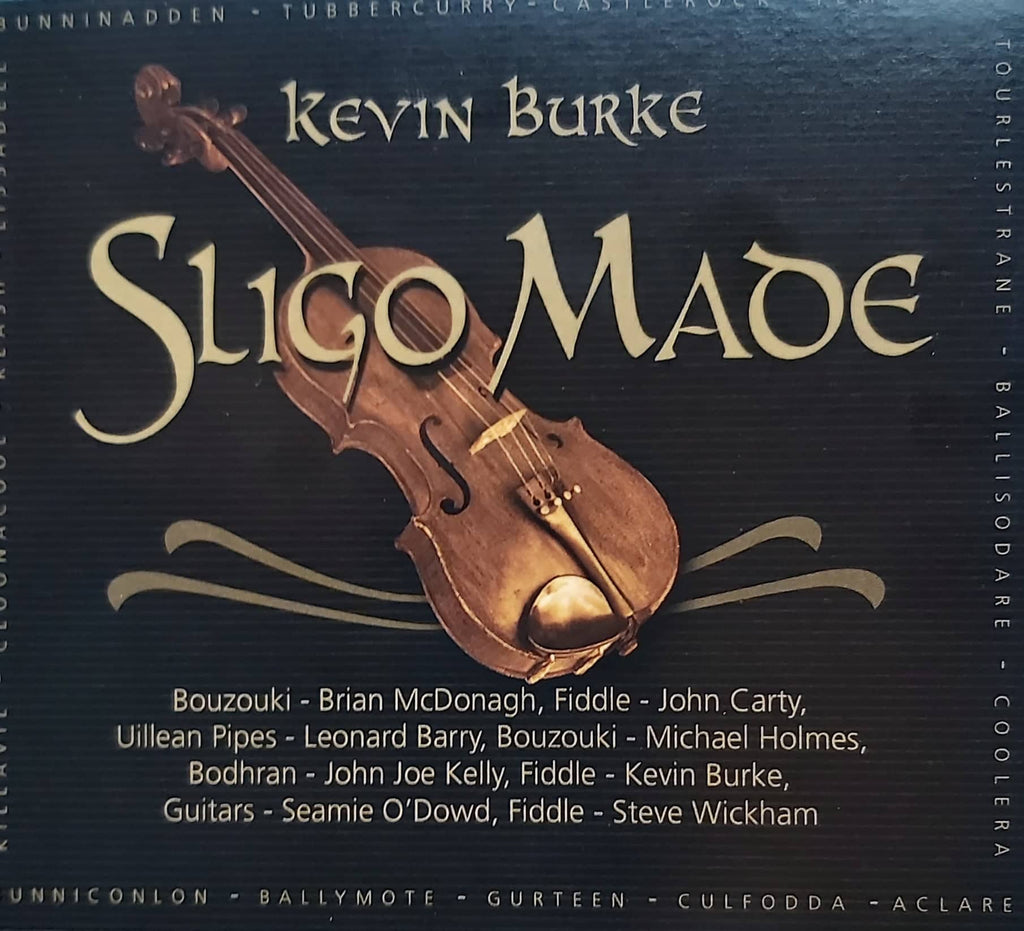 Kevin Burke <h3> Sligo Made