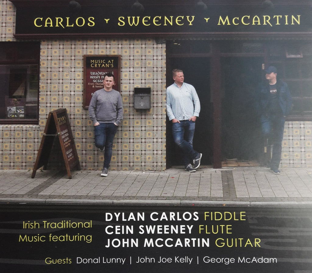 Dylan Carlos,Cein Sweeney,John McCartin - Irish Traditional Music