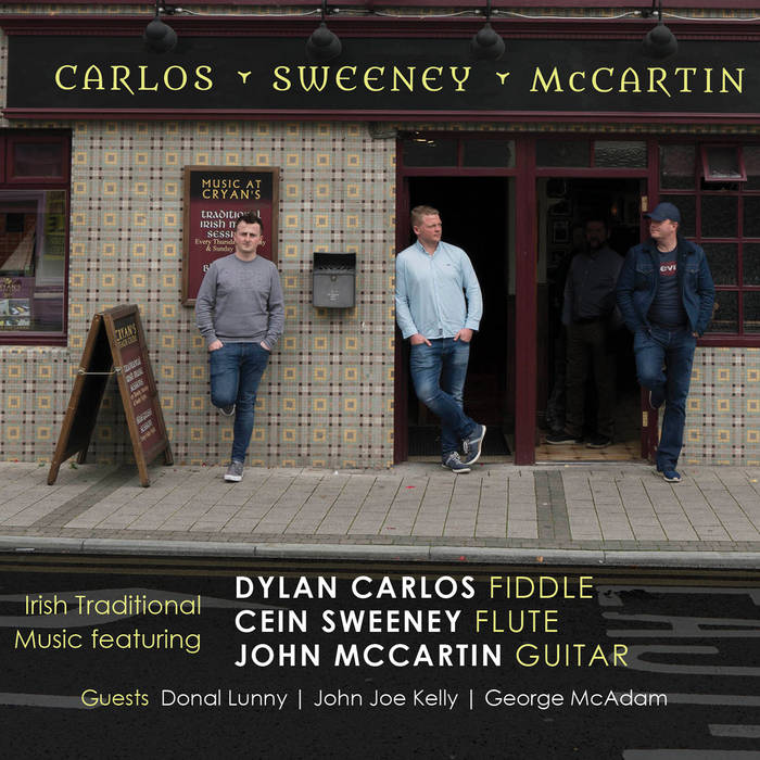 Carlos Sweeney McCartin <h3> Irish Traditional Music featuring ...