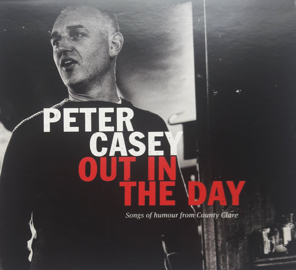Peter Casey <h3> Out In The Day