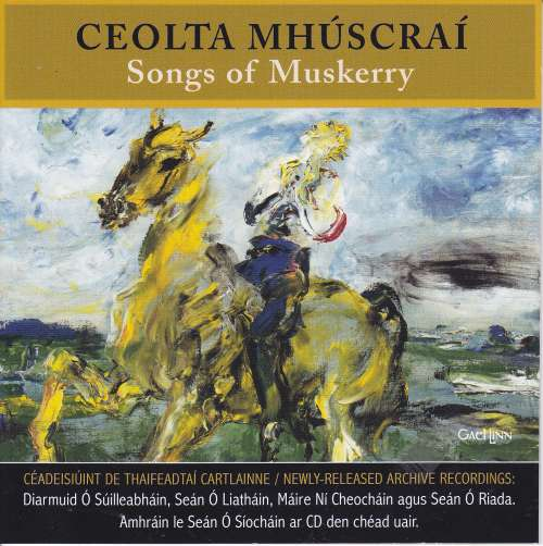 Ceolta Mhuscrai<h3>Songs of Muskerry