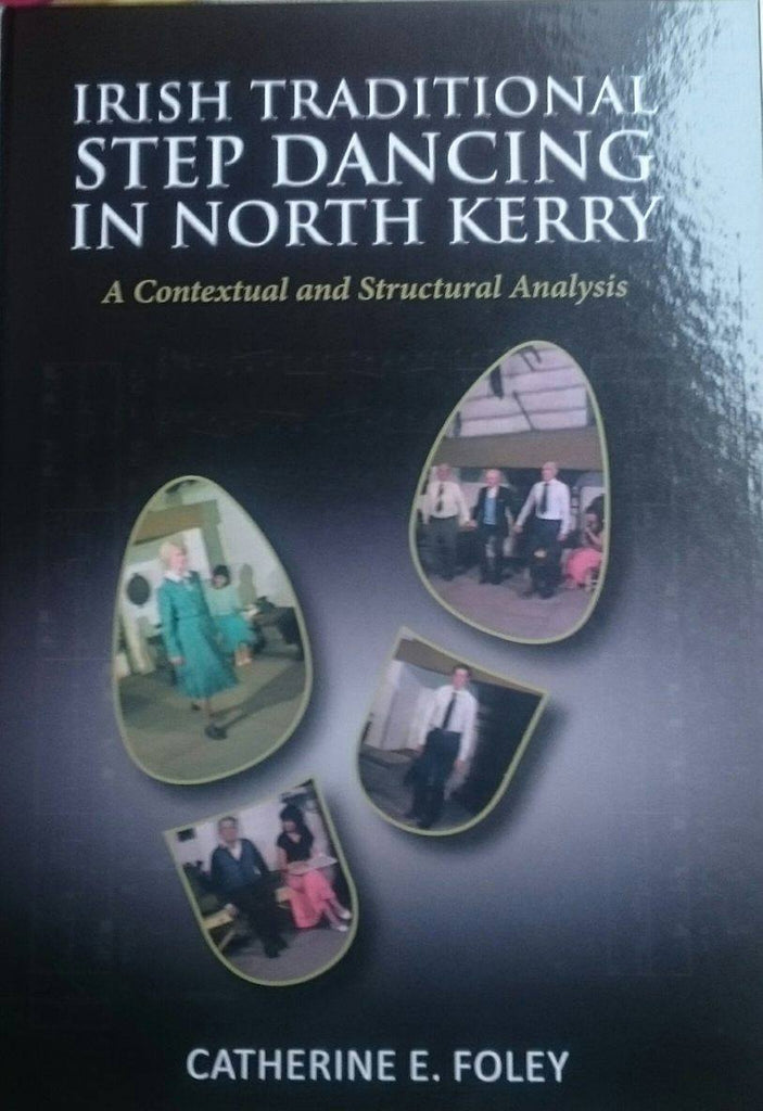 Catherine E. Foley - Irish Traditional Step Dancing in North Kerry