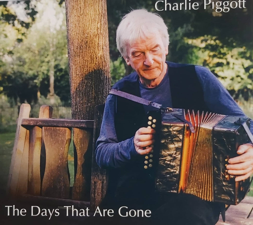 Charlie Piggott <h3> The Days That Are Gone