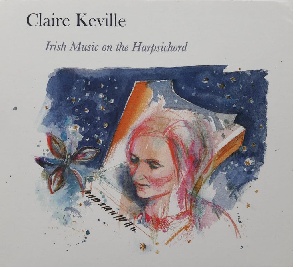 Claire Keville<h3>Irish Music On The Harpsichord