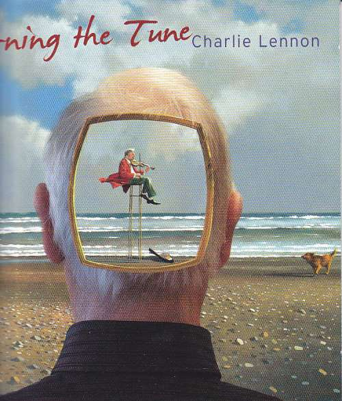 Charlie Lennon <h3>Turning the Tune