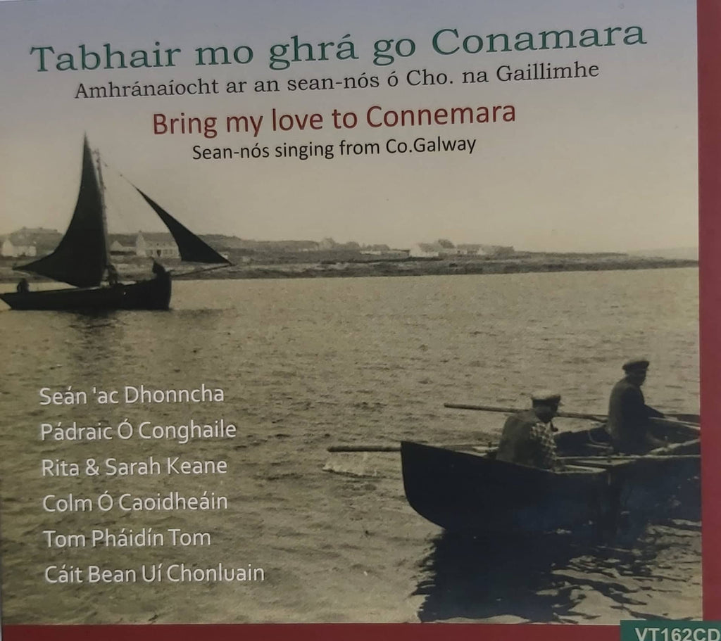 Bring My Love to Connemara - Sean Nós Singing from Co. Galway