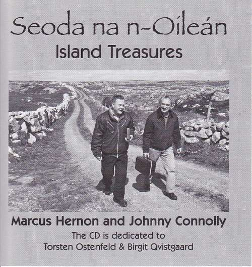 Marcus Hernon and Johnny Connolly<h3>Seoda na nOilean - Island Treasures