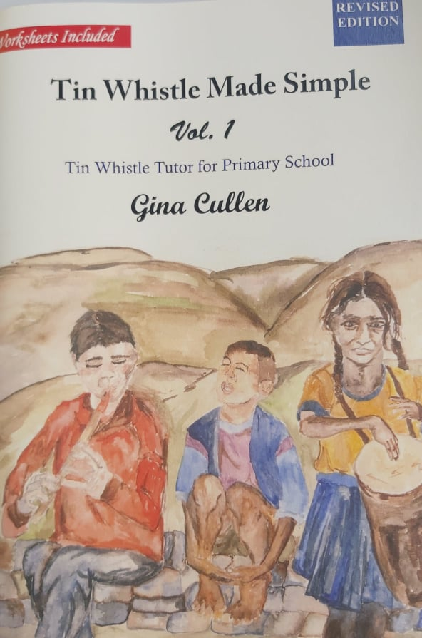 Tin Whistle Whistle Made Simple Vol. 1 <h4> Gina Cullen