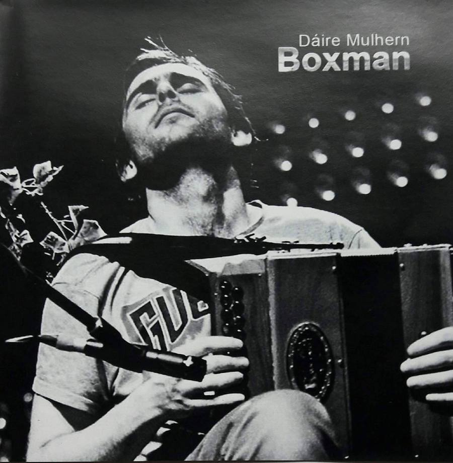 Daire Mulhern <h3> Boxman