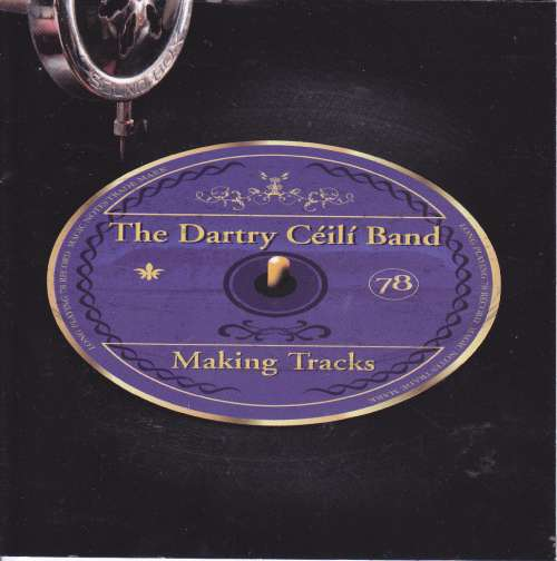 The Dartry Ceili Band<h3>Making Tracks