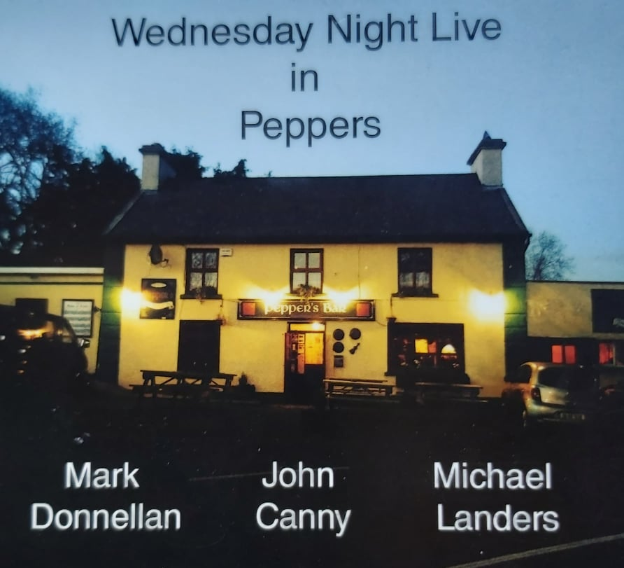 Mark Donnellan, John Canny and Michael Landers<h3>Wednesday Night Live In Peppers