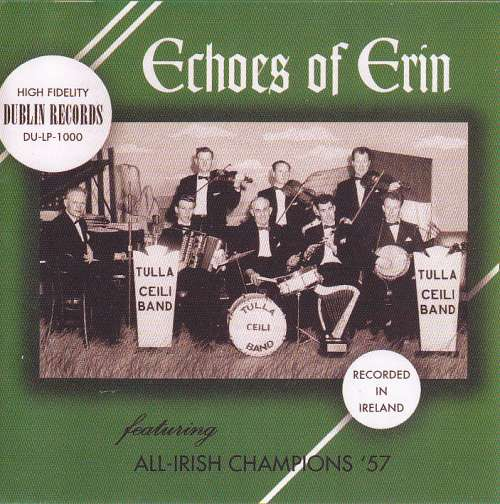 Tulla Ceili Band<h3>Echoes of Erin