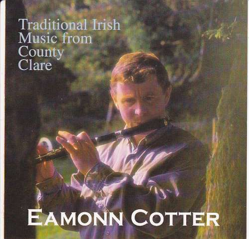 Eamonn Cotter<h3>Traditional Irish Music From Co. Clare