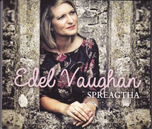 Edel Vaughan<h3>Spreagtha (Inspired )