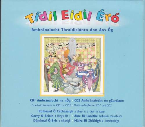 Tidil Eidil Ero - Traditional Singing For Young People