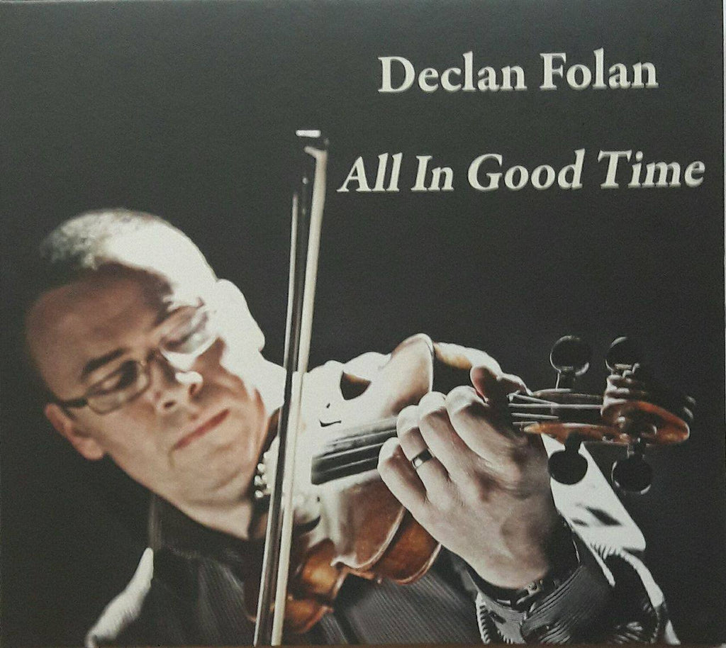 Declan Folan <h3>All In Good Time
