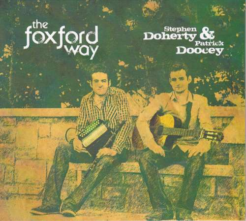 Stephen Doherty and Patrick Doocey<h3>The Foxford Way