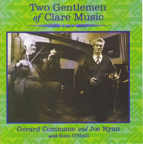 Gerard Commane and Joe Ryan<h3>Two Gentlemen of Clare Music