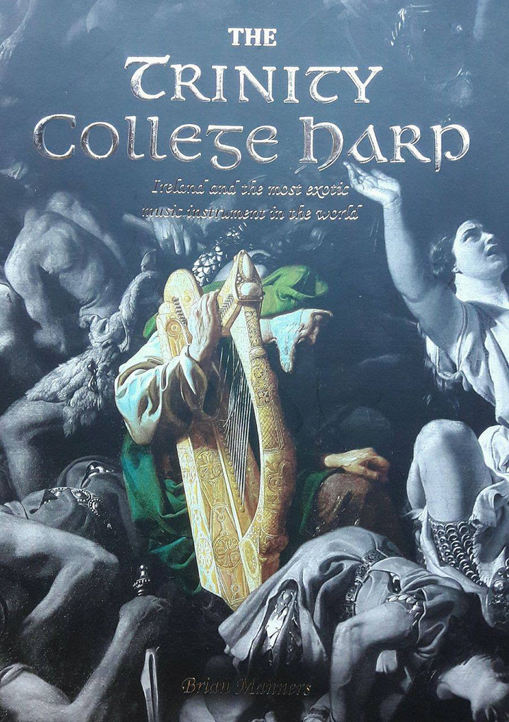 The Trinity College Harp - Brian Manners