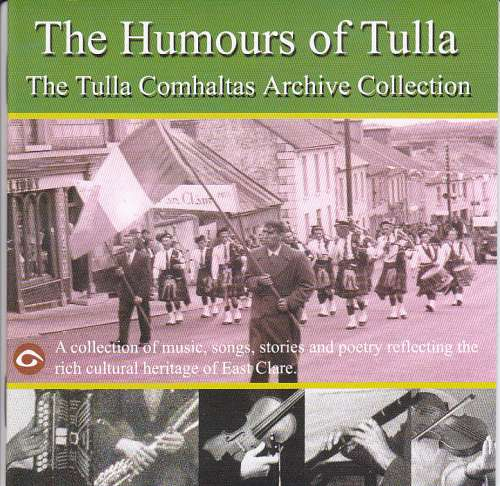 The Humours of Tulla<h3>The Tulla Comhaltas Archive Collection