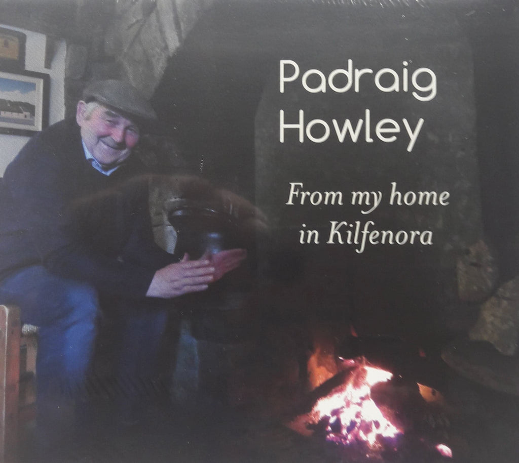 Pádraig Howley <h3> From My Home in Kilfenora