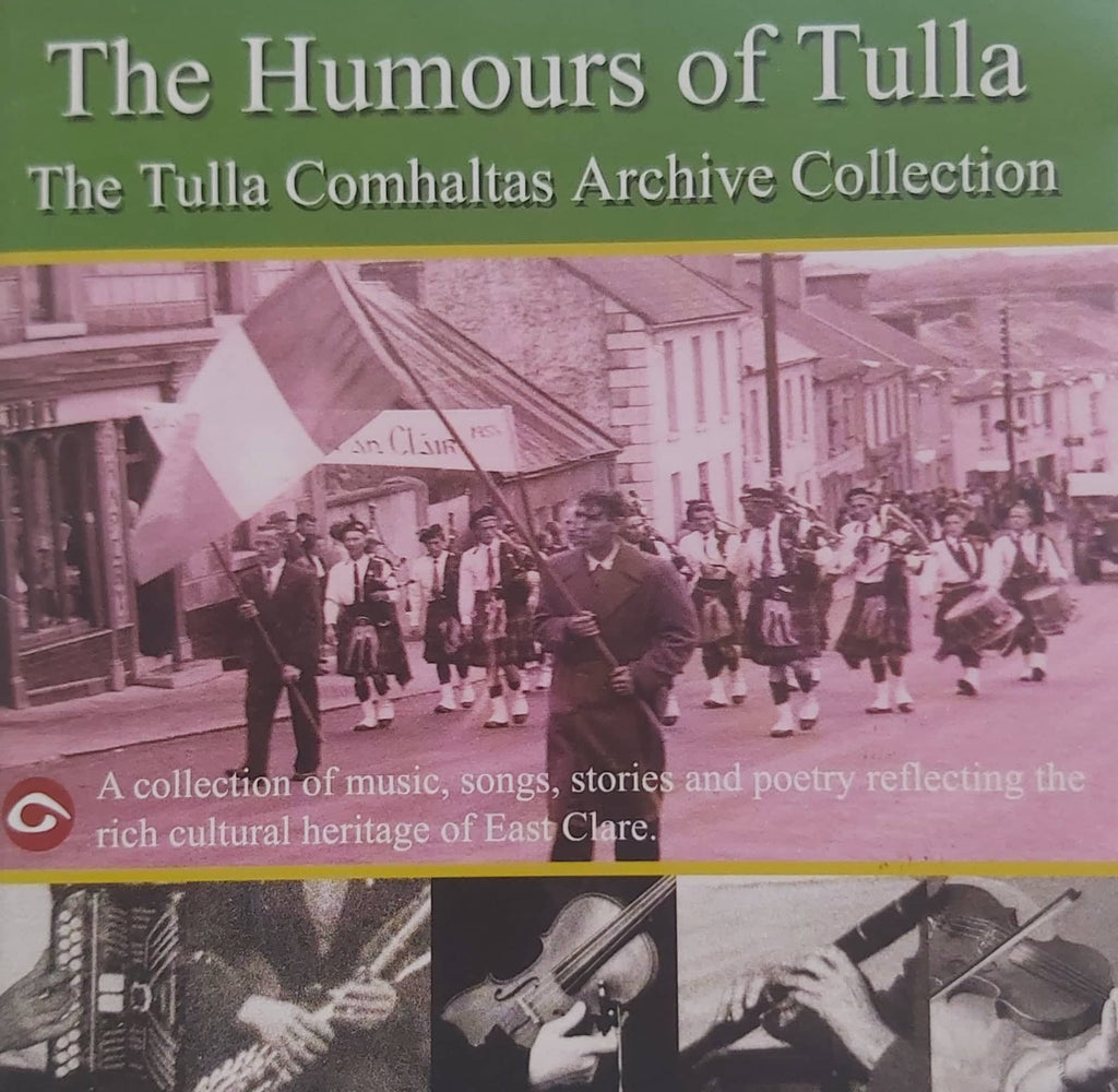 The Humours of Tulla - The Tulla Comhaltas Archive Collection