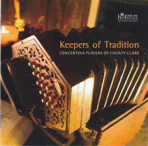 Keepers of Tradition<h3>Concertina Players of Co. Clare