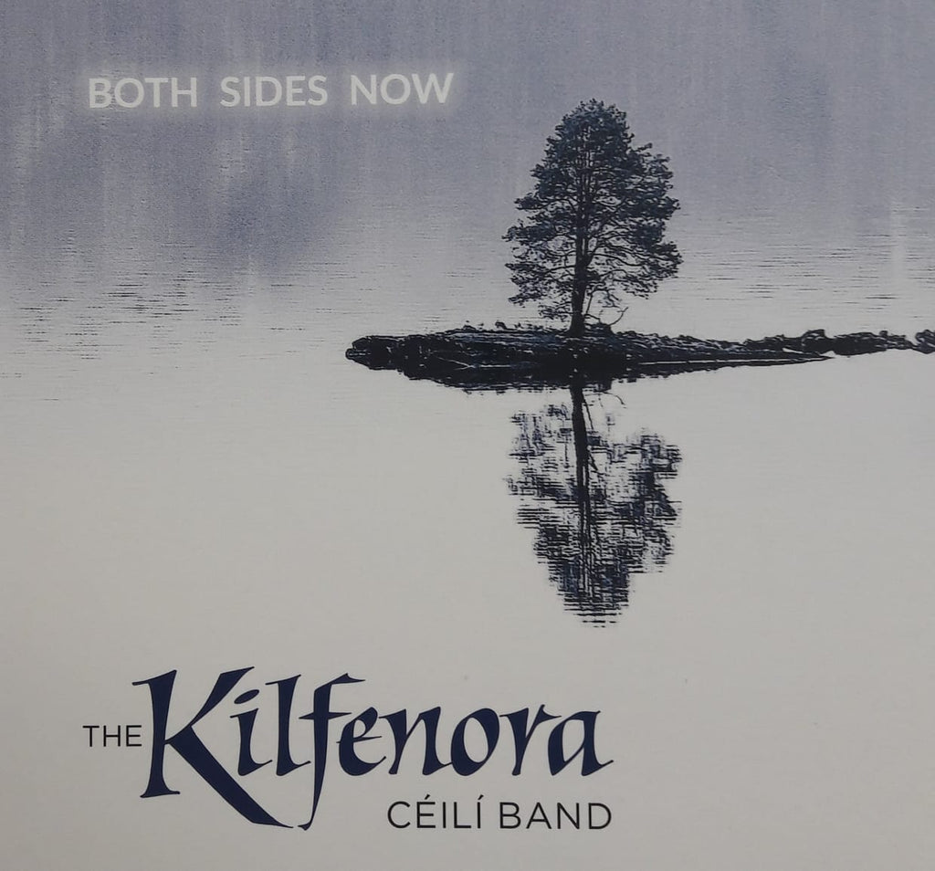 The Kilfenora Ceilí Band - Both Sides Now