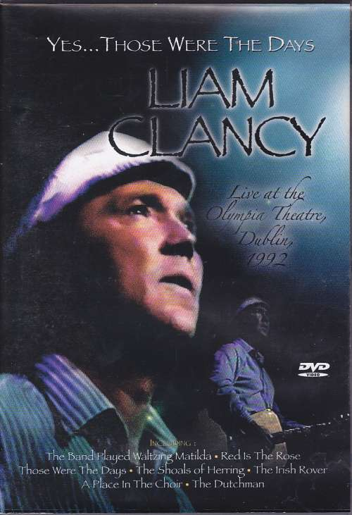Liam Clancy - Yes ... Those Were The Days