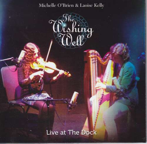 Michelle O' Brien and Laoise Kelly<h3>The Wishing Well