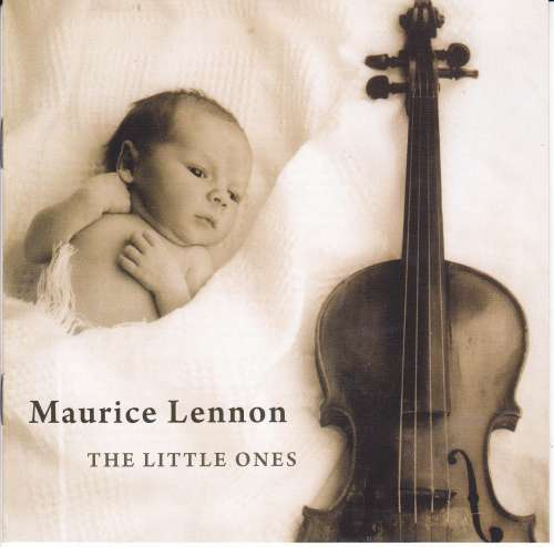 Maurice Lennon<h3>The Little Ones