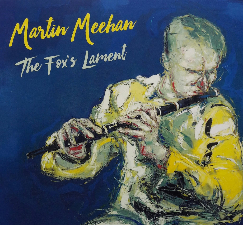 Martin Meehan <h3> The Fox's Lament
