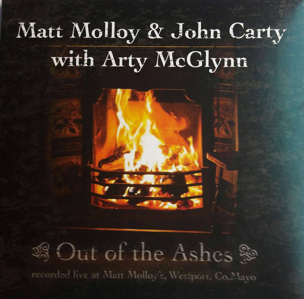 Matt Molloy & John Carty with Arty McGlynn<h3>Out of the Ashes