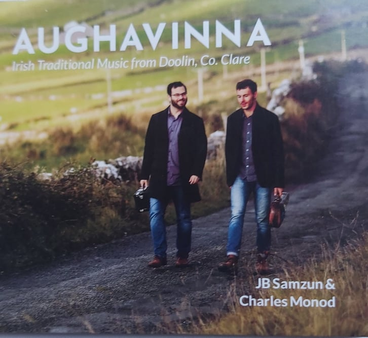 J. B. Samzun & Charles Monod <h4> Aughavinna <h4> Irish Traditional Music From Doolin