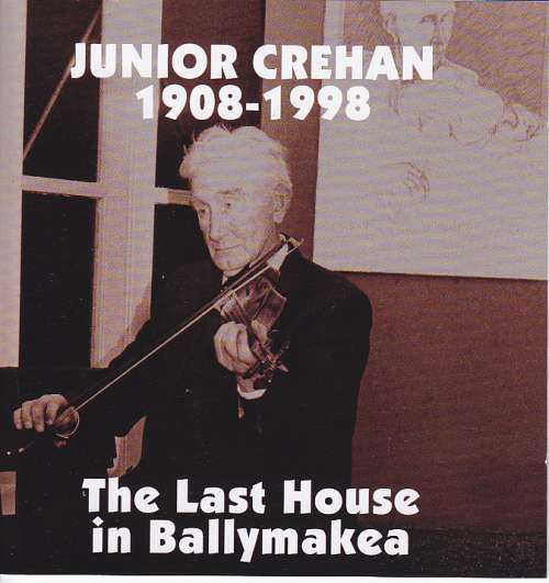 Junior Crehan<h3>The Last House in Ballymakea