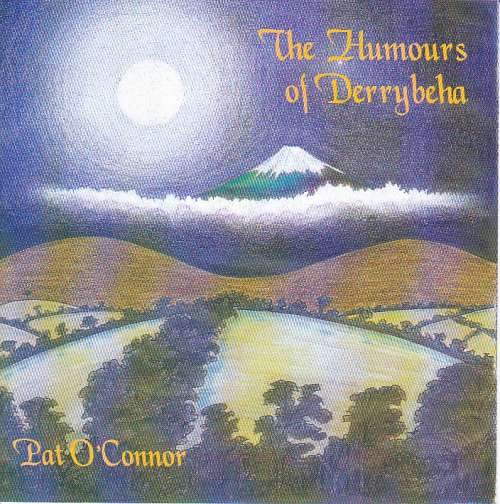 Pat O' Connor<h3>The Humours of Derrybeha