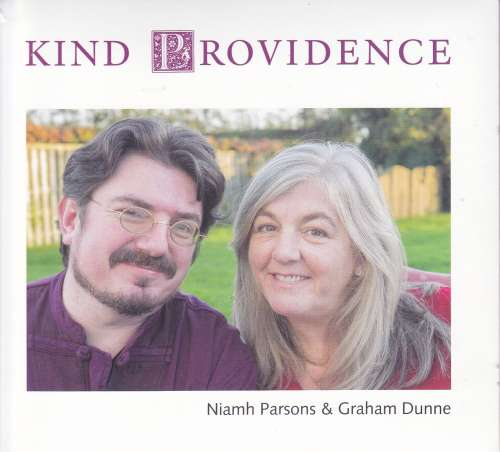 Niamh Parsons and Graham Dunne<h3>Kind Providence