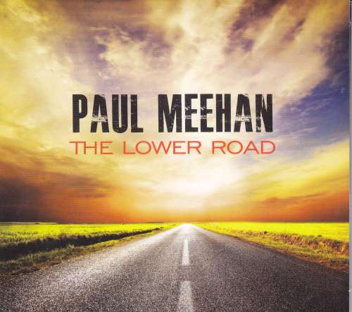 Paul Meehan<h3>The Lower Road