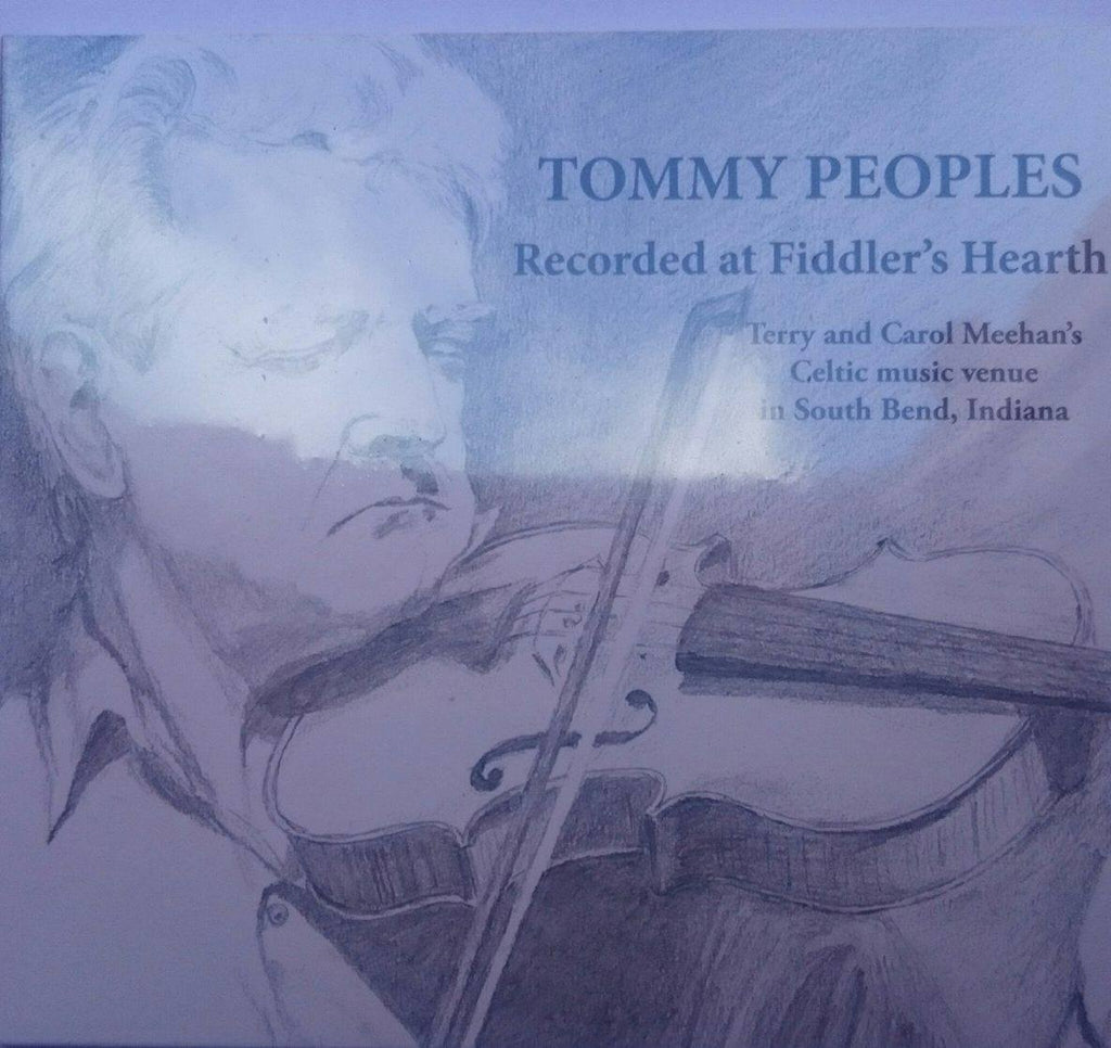 Tommy Peoples<h3>Recorded At Fiddler's Hearth