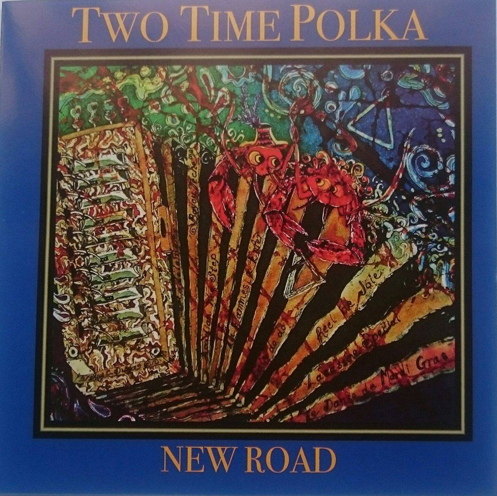 Two Time Polka<h3>New Road