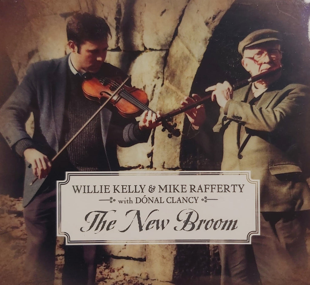 Mike Rafferty and Willie Kelly <h4> The New Broom