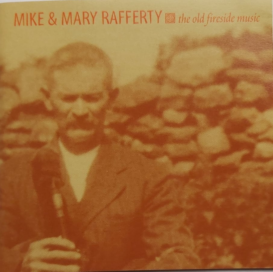 Mike and Mary Rafferty <br> The Old Fireside Music