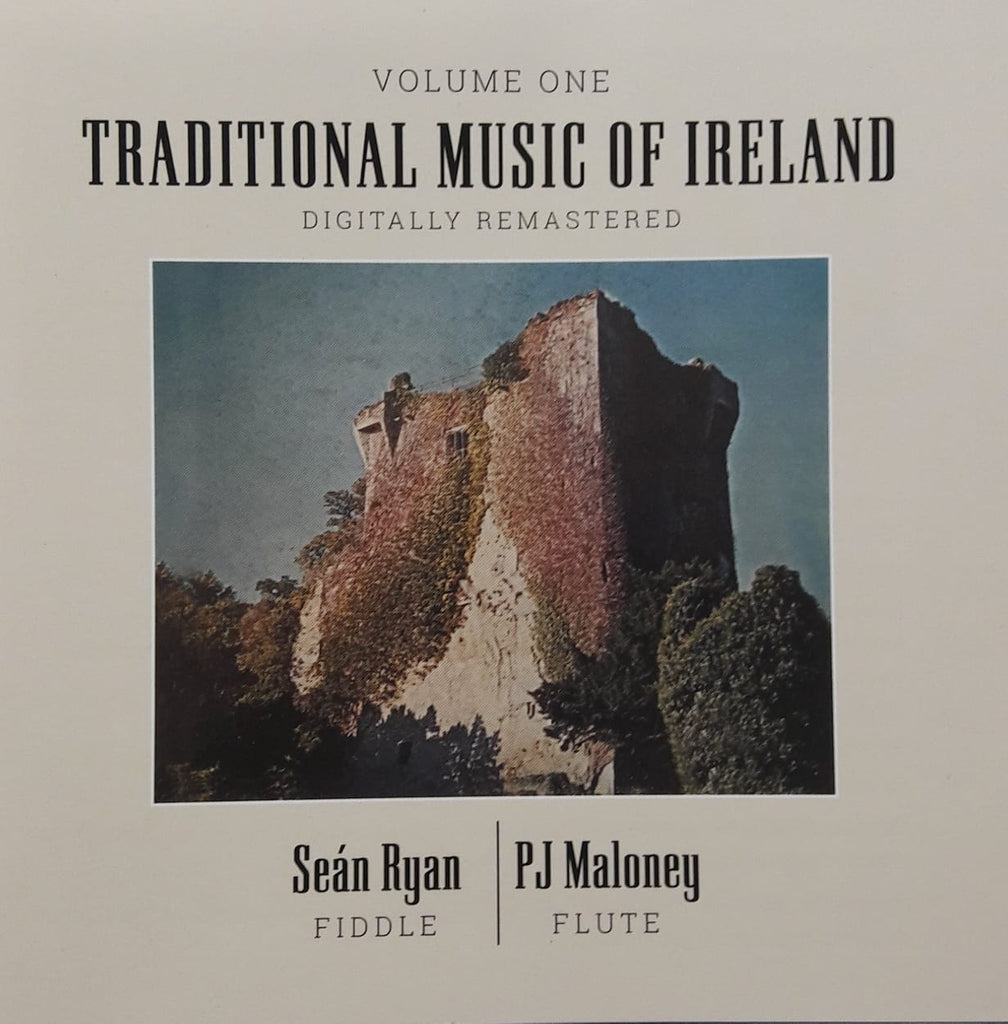 Seán Ryan and P.J. Maloney <h3> Traditional Music of Ireland