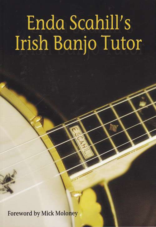 Enda Scahill's Irish Banjo Tutor