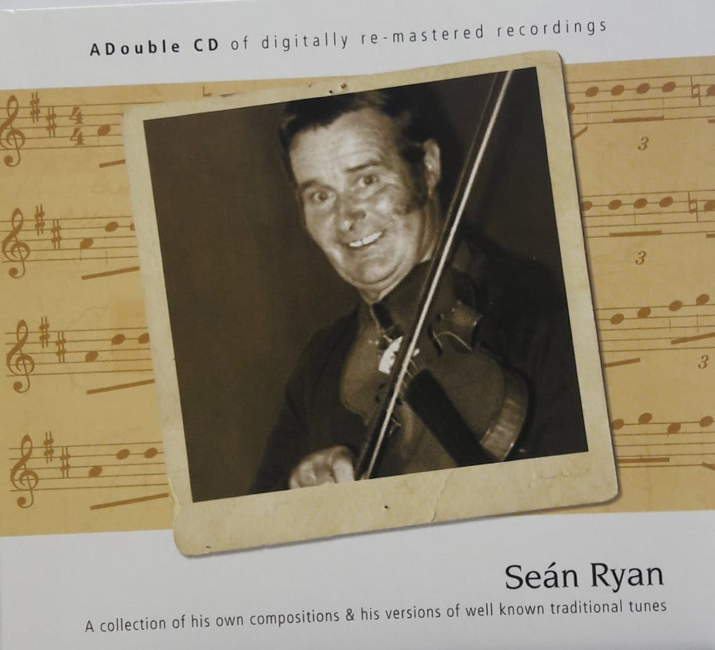 Sean Ryan - A collection of his own Compositions and his versions of well known traditional tunes