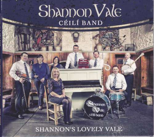Shannon Vale Ceili Band - Shannon's Lovely Vale